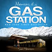 Memoirs of a Gas Station: A Delightfully Awkward Journey Across the Alaskan Tundra | [Sam Neumann]