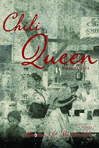 Chili Queen: Mi historia by Marian Martinello