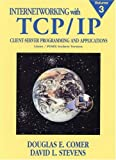 img - for Internetworking with TCP/IP, Vol. III: Client-Server Programming and Applications, Linux/Posix Sockets Version book / textbook / text book