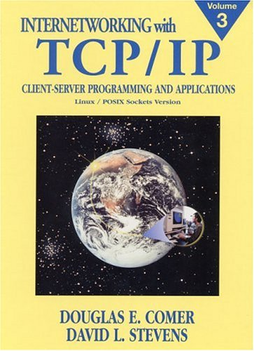 Internetworking with TCP/IP, Vol. III: Client-Server...