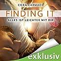 Finding it: Alles ist leichter mit dir (Losing it 3) (       ungekürzt) von Cora Carmack Gesprochen von: Anita Hopt