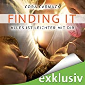 Finding it: Alles ist leichter mit dir (Losing it 3) | Cora Carmack