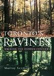 Toronto's Ravines: Walking the Hidden...