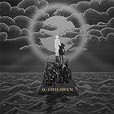 Songtexte von O.Children - O.Children