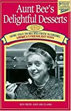 img - for Aunt Bee's Delightful Desserts book / textbook / text book