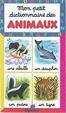 echange, troc Marie-Renée Pimont, Crish Lengyel - Mon petit dictionnaire des animaux