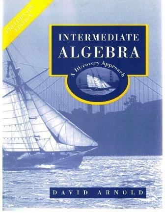 Intermediate Algebra: A Discovery Approach