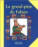 echange, troc Florence Cadier - Le Grand-père de Fabien