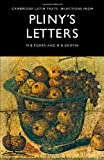 Selections from Pliny's Letters (Cambridge Latin Texts) (Latin Edition) (0521202981) by Pliny