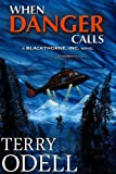 When Danger Calls (Blackthorne, Inc. Book 1)
