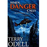 When Danger Calls (Blackthorne, Inc.)by Terry Odell