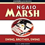 A Wreath for Rivera (aka Swing, Brother, Swing) (       UNABRIDGED) by Ngaio Marsh Narrated by James Saxon