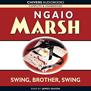 A Wreath for Rivera (aka Swing, Brother, Swing) | [Ngaio Marsh]