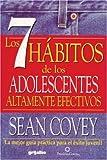 7 h�bitos de los adolescentes altamente efectivos (Spanish Edition)