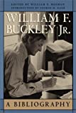 William F. Buckley Jr: A Bibliography