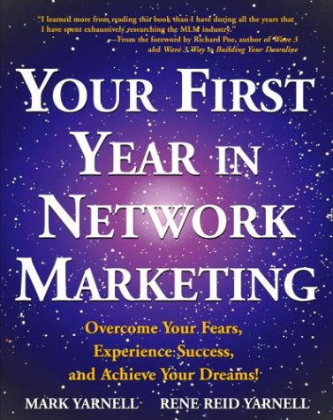 Your First Year in Network Marketing: Overcome Your Fears, Experience Success, and Achieve Your Dreams! (First Year Development compare prices)