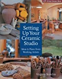 cover of Setting Up Your Ceramic Studio: Ideas and Plans from Working Artists (Lark Ceramics Books)
