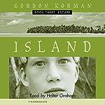 Island III: Escape   Gordon Korman