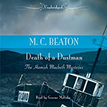 Death of a Dustman (       UNABRIDGED) by M. C. Beaton Narrated by Graeme Malcolm