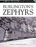Burlington Zephyrs (Great Trains)