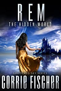 R.e.m.: The Hidden World by Corrie Fischer ebook deal