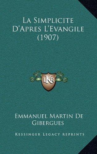 La Simplicite D'Apres L'Evangile (1907)
