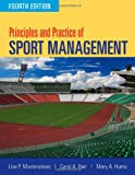Principles and Practice of Sport Management, Fourth Edition