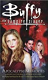 Apocalypse Memories (Buffy the Vampire Slayer)