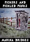 img - for Pickers and Pickled Punks book / textbook / text book