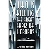 Who is Killing the Great Capes of Heropa? ~ Andrez Bergen