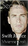 Secrets (Book 3): Swift Justice