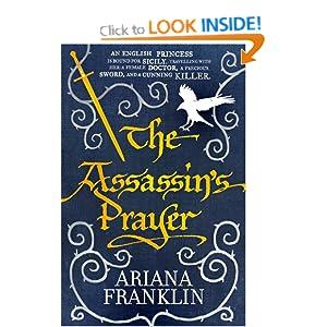 The Assassins Prayer - Ariana Franklin