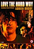 Love the Hard Way [DVD] [2001]