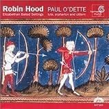 Robin Hood: Elizabethan Ballad Settings