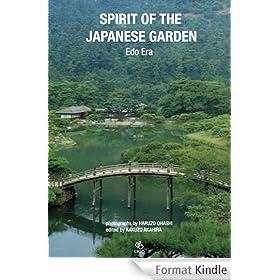 SPIRIT OF THE JAPANESE GARDEN - Edo Era (English Edition)