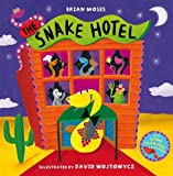 The Snake Hotel (0230013813) by Moses, Brian