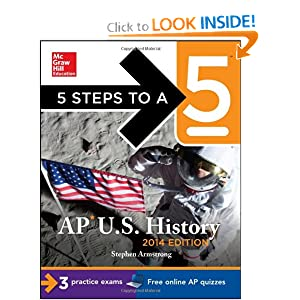 5 Steps to a 5 AP U.S. History, 2014 Edition (5 Steps to a 5 on the Advanced Placement Examinations Series) by Stephen Armstrong
