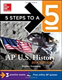 img - for 5 Steps to a 5 AP U.S. History, 2014 Edition (5 Steps to a 5 on the Advanced Placement Examinations Series) book / textbook / text book