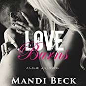 Love Burns: Caged Love, Book 2 | Mandi Beck