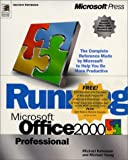 Running Office 2000 Professional Edition Special Product Build (0735608180) by Halvorson, Michael