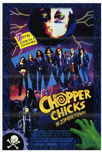 Chopper Chicks In Zombietown POSTER Movie (27 x 40 Inches - 69cm x 102cm) (1989) (Chopper Chicks In Zombietown compare prices)