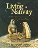 The Living Nativity: The Story of St. Francis and the Christmas Manger