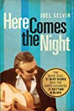 Here Comes the Night: The Dark Soul of Bert Berns and the Dirty Business of Rhythm and Blues