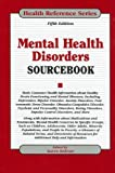 Mental Health Disorders Sourcebook (Health Reference Series)