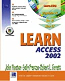 Learn Access 2002 (0130600407) by Preston, John