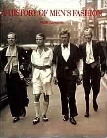 A History Of Men S Fashion By Farid Chenoune