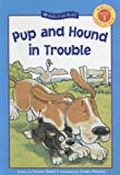 Pup And Hound in Trouble (Kids Can Read Level 1) (0606336869) by Hood, Susan