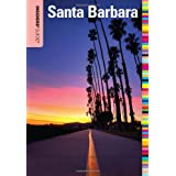 Insiders' Guide� to Santa Barbara, 5th (Insiders' Guide Series) ~ Leslie A. Westbrook