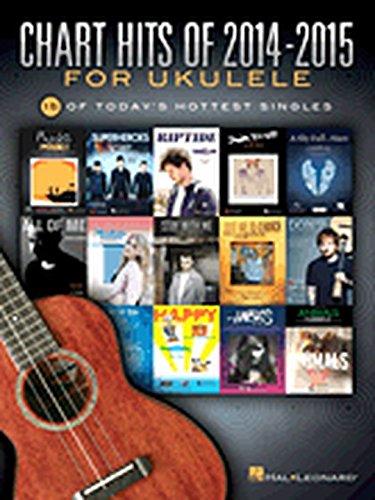 Hal Leonard Chart Hits Of 2014-2015 For Ukulele (Chart Hits Ukulele compare prices)