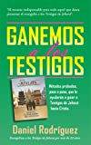 img - for Ganemos a los Testigos (Spanish Edition) book / textbook / text book